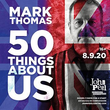 Mark Thomas John Peel Centre